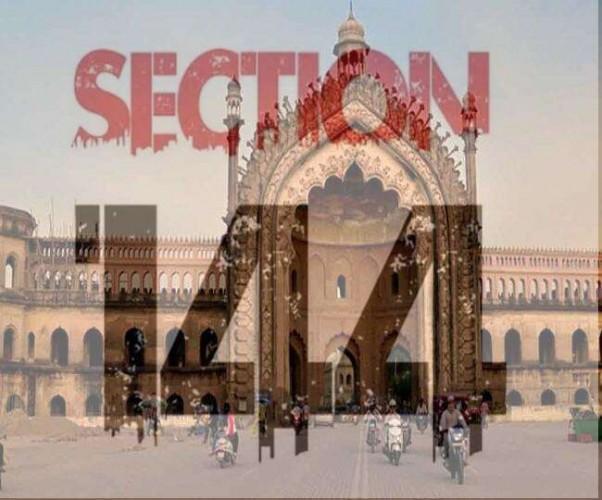 लखनऊ में धारा 144 लागू, धार्मिक कार्यक्रम और जुलूस पर प्रतिबंधित